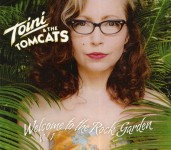CD - Toini & The Tomcats - Welcome To Rock Garden Vol. 1