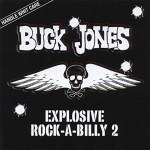 CD - Buck Jones - Explosive Rock-A-Billy 2