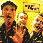CD - Rockin Paradox - Custom Made