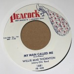 Single - Big Mama Thornton - My Man Called Me / Just Like A Dog