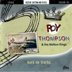CD - Roy Thompson & The Mellow Kings - Back On Tracks
