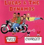 CD - Lucas & the Dynamos - Fully Charged