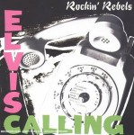 CD - Rockin' Rebels - Elvis Calling