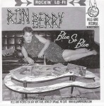 Single - Ron Berry - I Want You, Blue So Blue