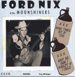 Single - Ford Nix & His Moonshiners - Nine Times Out Of Ten, Ain't No Sign I Would't If I Could
