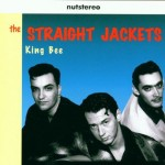 CD - Straight Jackets - King Bee