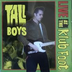 CD - Tall Boys - Live At The Klub Foot