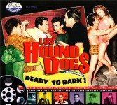 CD - Los Hound Dogs - Ready To Bark!