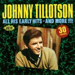 CD - Johnny Tillotson - All His Early Hits - And More!!!!