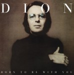 LP - Dion - Born To Be With You