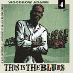 LP - Woodrow Adams - This Is The Blues Vol. 4