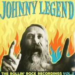 LP - Johnny Legend - The Rollin Rock Recordings Vol. 2