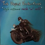 CD - Vegas Valentinos - High Octane Rock 'n' Roll