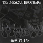 CD - Mezcal Brothers - Rev It Up