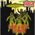 Single - Space Cadets - Psychos