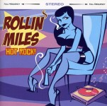CD - Rollin Miles - Hot Rock