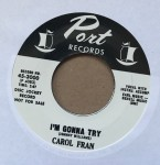 Single - Carol Fran - I?m Gonna Try / Crying In The Chapel