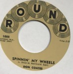 Single - Don Coates - Spinnin' My Wheels; Jiggedy Wiggedy Wolly