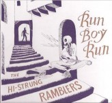 CD - Hi-Strung Ramblers - Run Boy Run