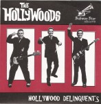 Single - Hollywoods - Hollywood Delinquents