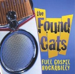 CD - Found Cats - Full Gospel Rockabilly