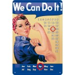 Kalenderschild 20x30 cm - We Can Do It