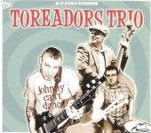 CD - Toreadors Trio - Johnny Can't Dance
