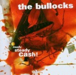 CD - Bullocks - Ready, Steady, Cash