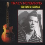 CD - Tracy Pendarvis - A Thousand Guitars