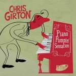 CD - Chris Girton - Piano Pumpin Sensation