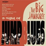 CD - Big Jamboree - A Night Of Jump Blues