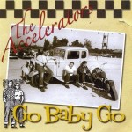 CD - Accelators - Go Baby Go