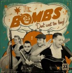 CD - Bombs - Don't Wait Too Long