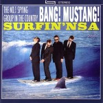 CD - Bang! Mustang! - Surfin' NSA