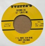 Single - Mary Coleman - I'll Make Him Mine / No Good Man