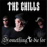 CD - Chills - Something To Die For