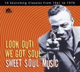 CD - VA - Look Out! We Got Soul - Sweet Soul Music