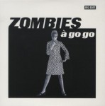 Single - Zombies - A Go Go
