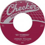 Single - Charles Williams - So Worried, Glad She's Mine