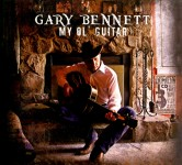 CD - Gary Bennett - My Ol' Guitar