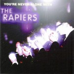 CD - Rapiers - Youre Never Alone With