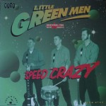 LP - Little Green Men - Speed Crazy