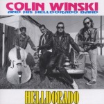 CD - Colin Winski & His Helldorado Band - Helldorado
