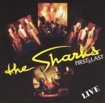CD - Sharks - First And Last - Live