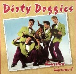 CD - Dirty Doggies - Dig that Groove