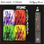 CD - Atomic Leopards - In Technicolor