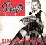 CD - Sabrejets - Sin-Sational