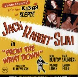 LP - Jack Rabbit Slim - From The Waist Down